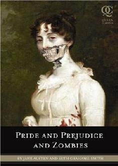 Pride and Prejudice with Zombies