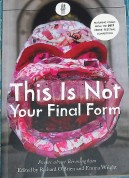 Cover of This is Not Your Final Form