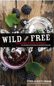 Cover of Wild and Free showing blackberry jam & fresh berries.